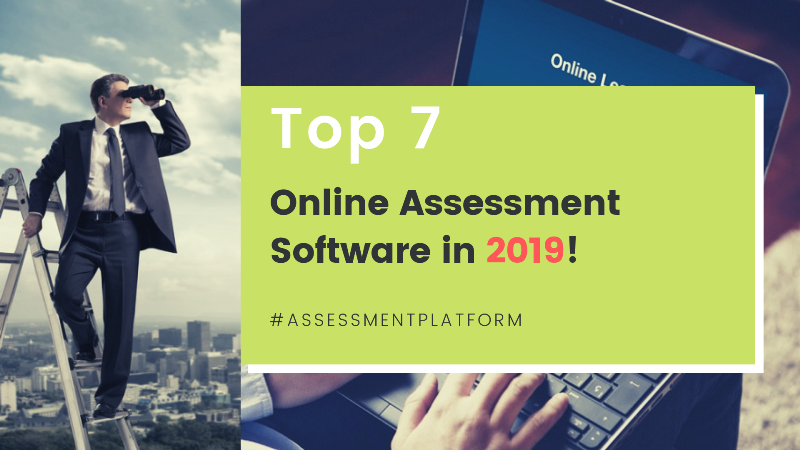Online Assessment Software in 2019!